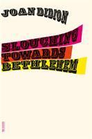 Slouching Towards Bethlehem book cover