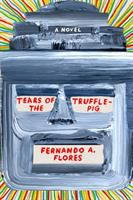 """Tears of the Trufflepig"" Book Cover"