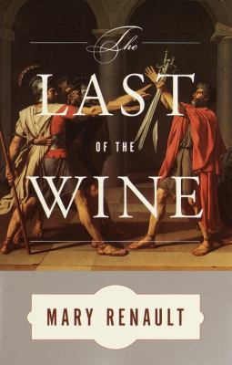 Cover of The Last of the Wine by Mary Renault