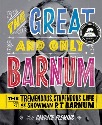 The great and only Barnum : by Fleming, Candace.