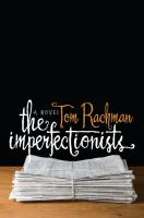 Book cover for The Imperfectionists by Tom Rachman
