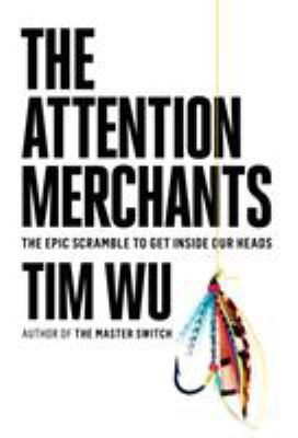 The Attention Merchants Cover Art