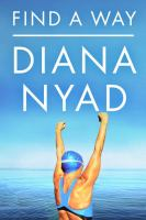 Book cover for Find a Way by Diana Nyad