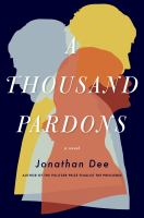 A Thousand Pardons by Jonathan Dee