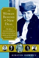 Book Cover: The Woman Behind the New Deal