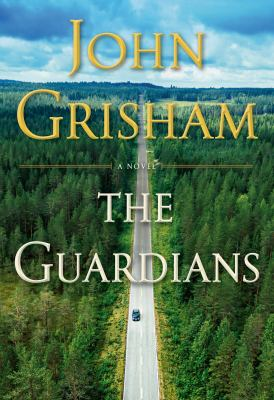 Book cover: The Guardians by John Grisham