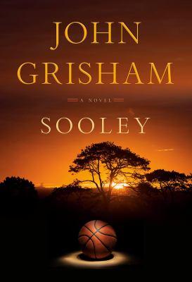 Sooley : a novel