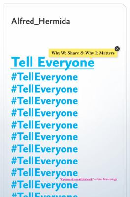 Telleveryone : why we share & why it matters