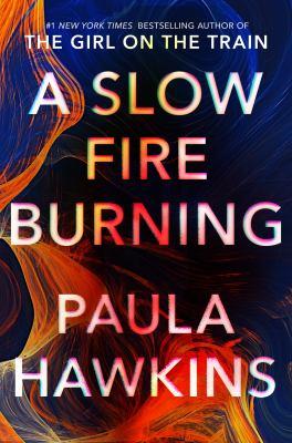 A Slow Fire Burning, Paula Hawkins