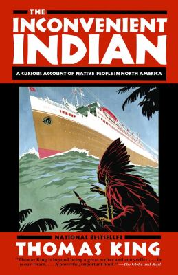 Cover Art for The Inconvenient Indian by Thomas King