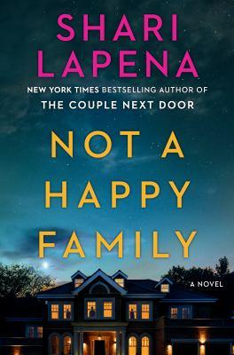 Not a Happy Family, Shari  Lapena