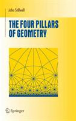 book cover: The Four Pillars of Geometry