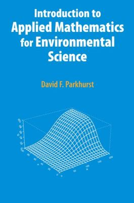 Book Cover: Introduction to Applied Mathematics for Environmental Science