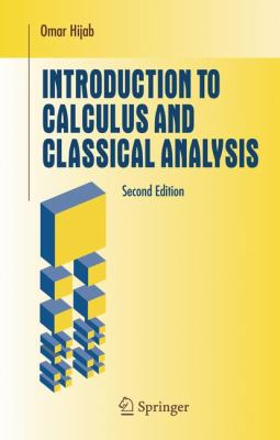 book cover: Introduction to Calculus and Classical Analysis (2007)