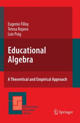 book cover: Educational Algebra: a theoretical and empirical approach