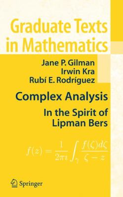 book cover: Complex Analysis: in the spirit of Lipman Bers (2007)