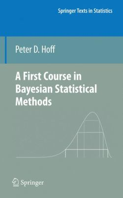 book cover: A First Course in Bayesian Statistical Methods