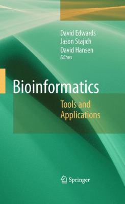 Bioinformatics, David Edwards (editor)