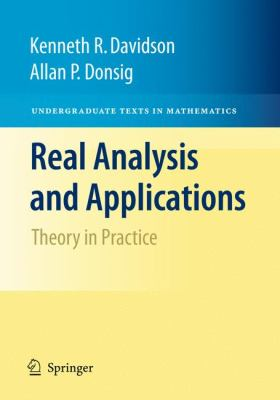 book cover: Real Analysis and Applications: theory in practice