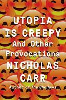 Utopia is Creepy book cover
