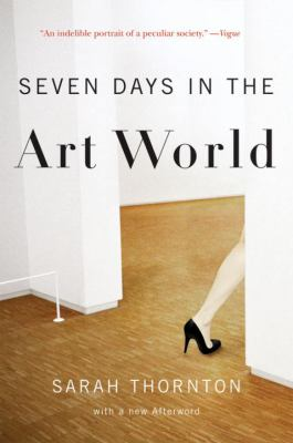 book cover: Seven Days in the Art World by Sarah Thornton