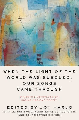 Book cover of When the Light of the World Was Subdued, Our Songs Came Through