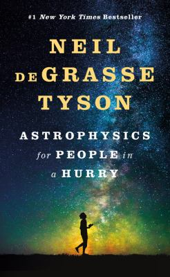 Cover art for Astrophysics for people in a hurry by Neil deGrasse Tyson