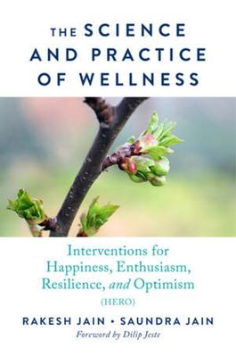 The Science and Practice of Wellness