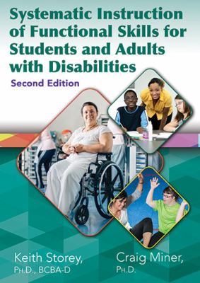 Book cover of Systematic Instruction of Functional Skills for Students and Adults with Disabilities - click to open in a new window