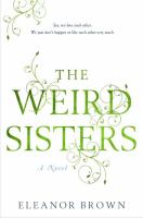 Book cover for The Weird Sisters by Eleanor Brown