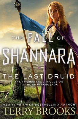 The last druid / by Brooks, Terry,