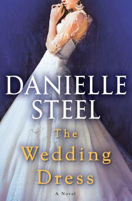The Wedding Dress by Danielle Steele