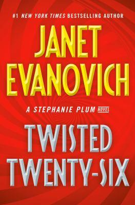 Twisted Twenty-Six: A Stephanie Plum Novel by Janet Evanovich