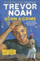 """Born a Crime"" Book Cover"
