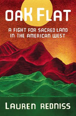 Oak Flat: A Fight for Sacred Land