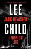 The midnight line : a Jack Reacher novel