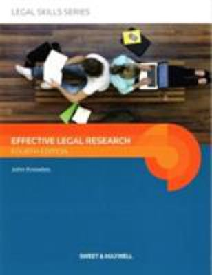 Effective legal research / John Knowles, law librarian, Queen's University Belfast.