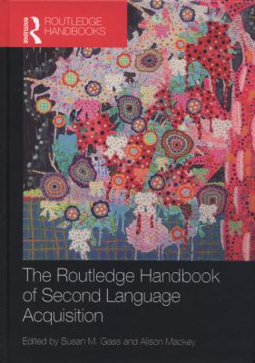 Cover of The Routledge Handbook of Second Language Acquisition