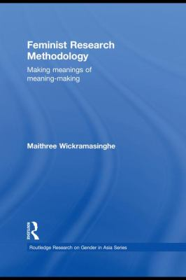 Feminist Research Methodology by Maithree Wickramasinghe
