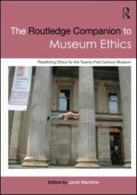 The Routledge Companion to Museum Ethics,2013