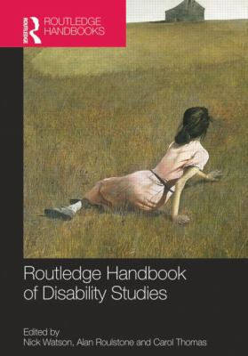 Cover image of Routledge Handbook of Disability Studies