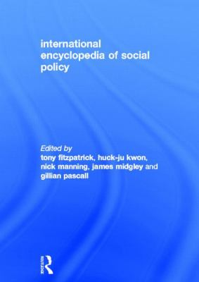 Book jacket for International Encyclopedia of Social Policy