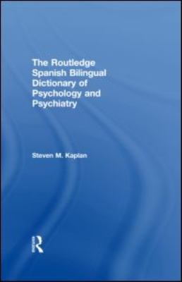 Book jacket for The Routledge Spanish Bilingual Dictionary of Psychology and Psychiatry