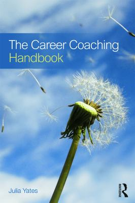 The Career Coaching Handbook by Julia Yates.