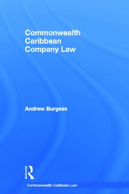Commonwealth Caribbean Company Law -- Burgess -- 2013