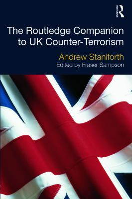 The Routledge Companion to UK Counter Terrorism Cover