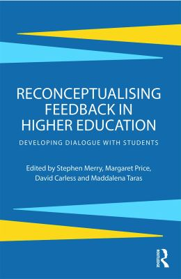 Cover Reconceptualising Feedback in Higher Education