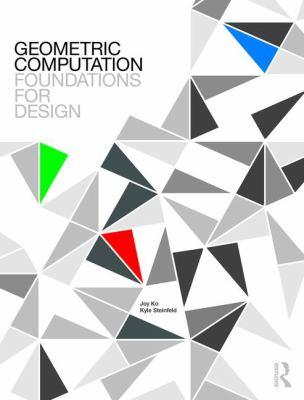 Geometric computation : foundations for design