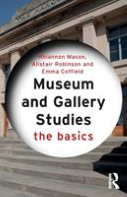 Museum and Gallery Studies, 2018