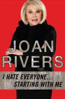 Book cover for I Hate Everyone by Joan Rivers